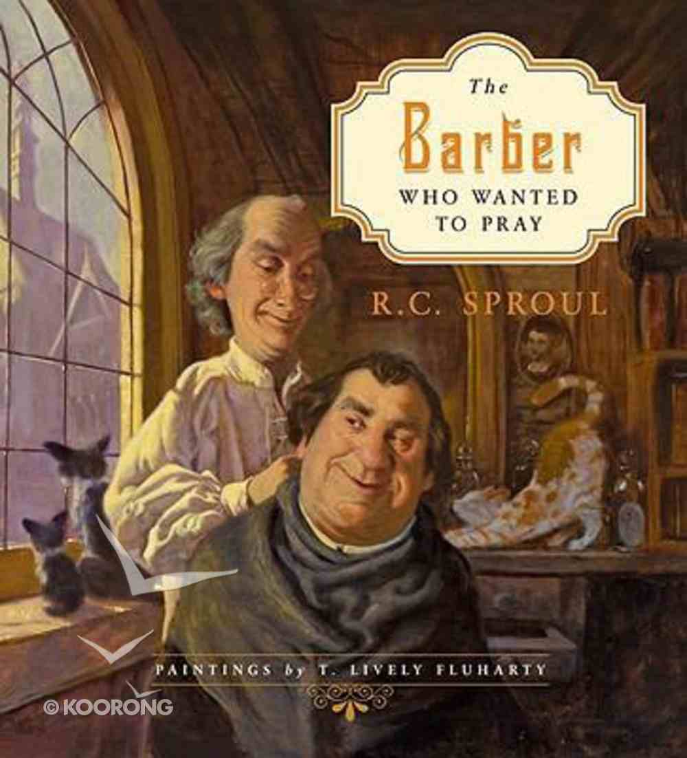 The Barber Who Wanted to Pray Hardback