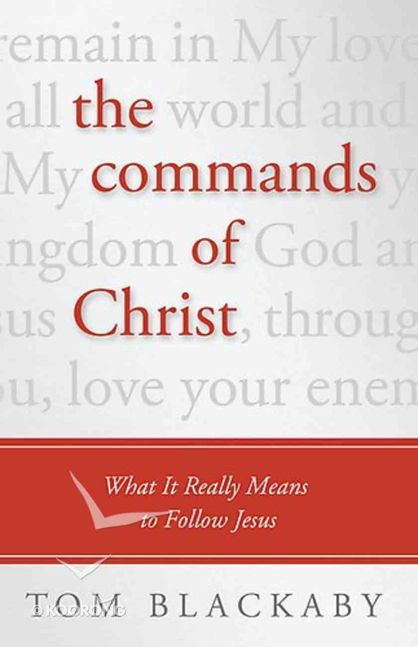 The Commands of Christ Paperback