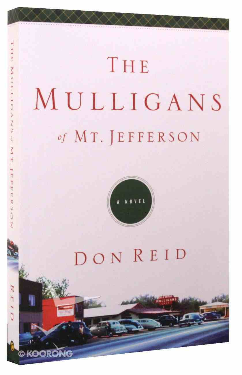 The Mulligans of Mt Jefferson Paperback