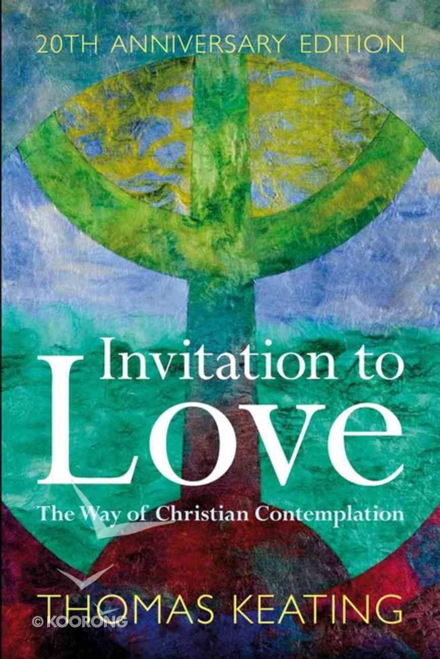 Invitation to Love Paperback