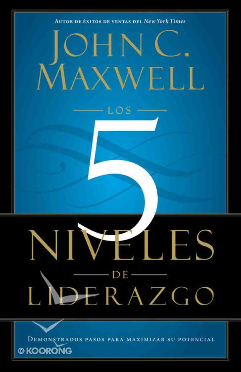 The Five Levels of Leadership (Spanish) Paperback