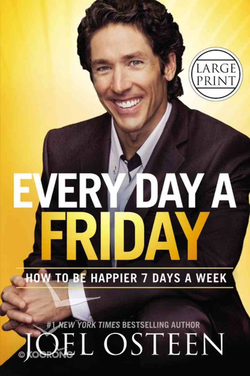 Every Day a Friday (Large Print) Hardback