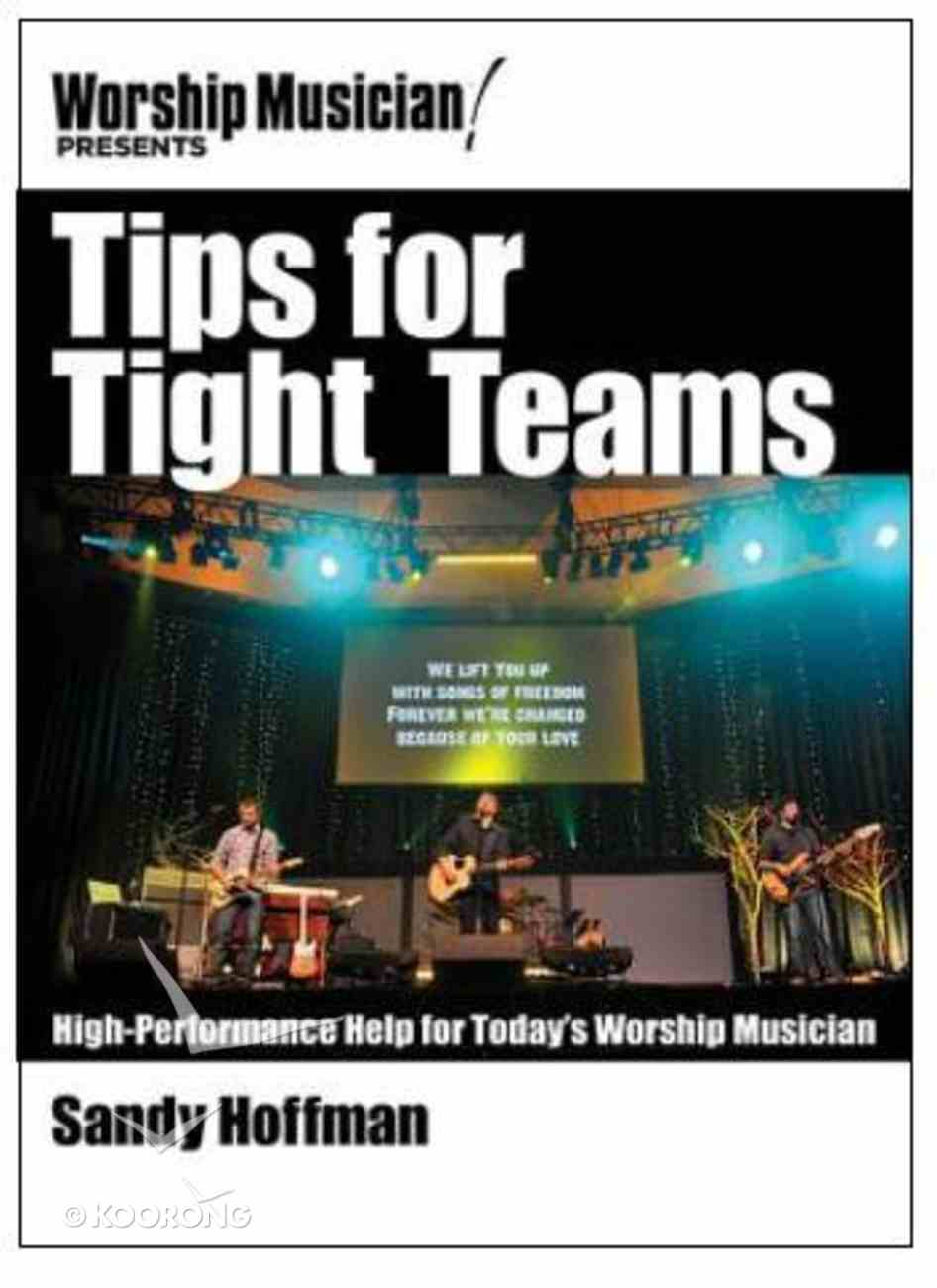 Tips For Tight Teams (Music Book) Paperback