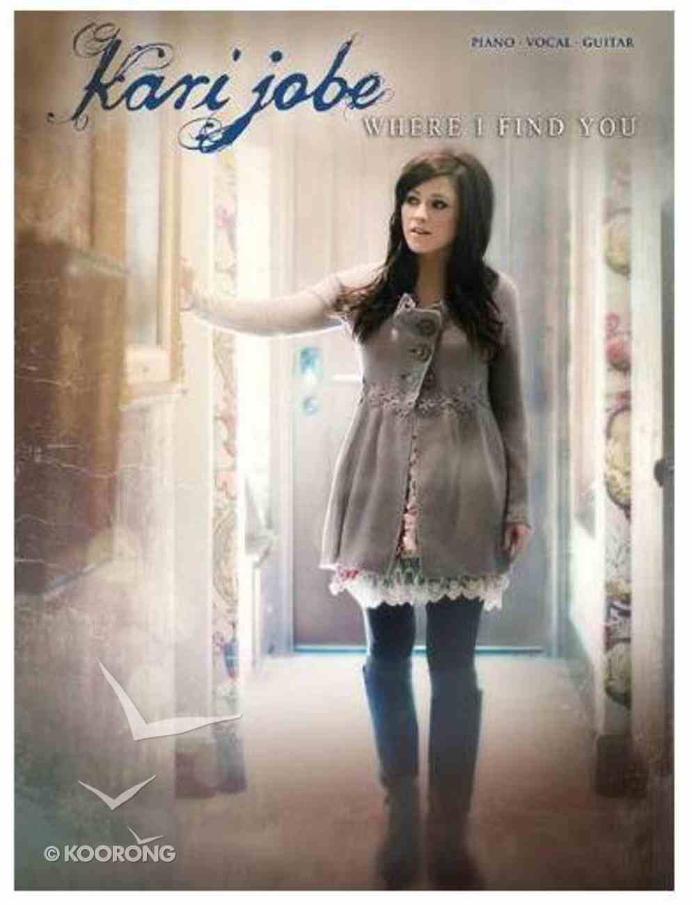 Where I Find You (Songbook) Paperback