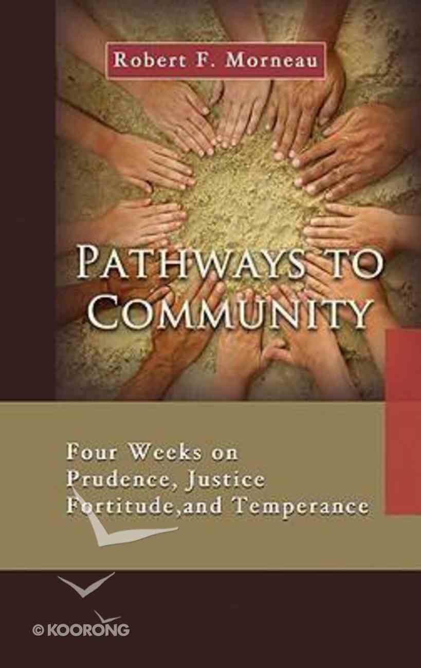 Pathways to Community Paperback