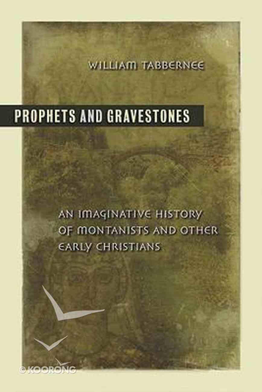 Prophets and Gravestones Paperback