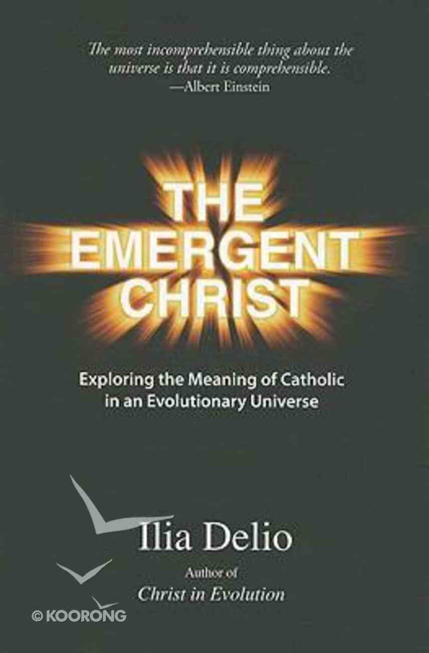 The Emergent Christ Paperback