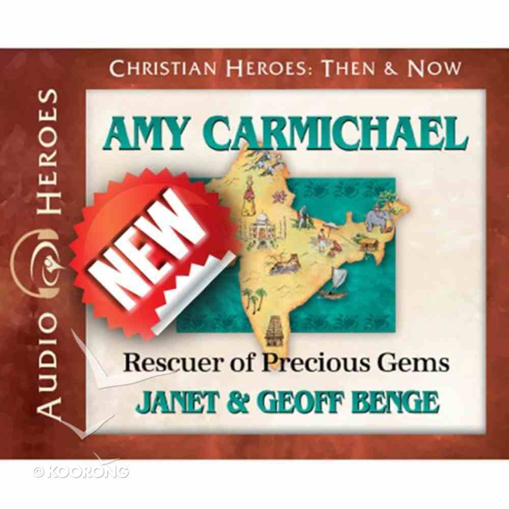 Amy Carmichael - Rescuer of Precious Gems (Unabridged, 5 CDS) (Christian Heroes Then & Now Audio Series) CD