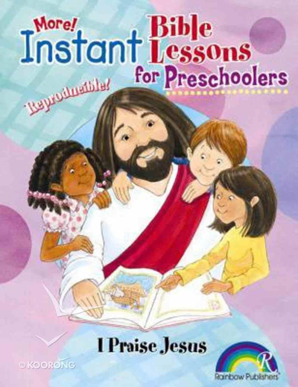 I Praise Jesus (Instant Bible Lessons Series) Paperback