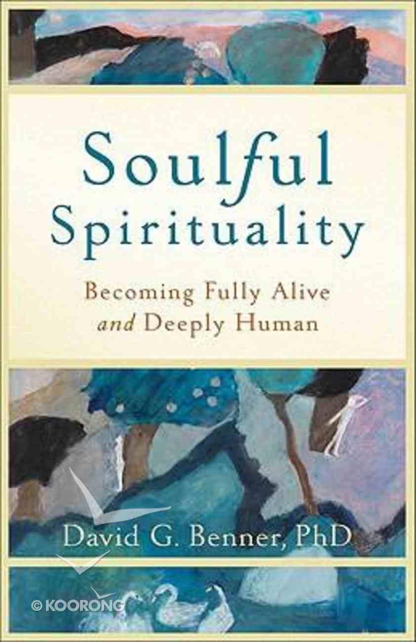Soulful Spirituality Paperback