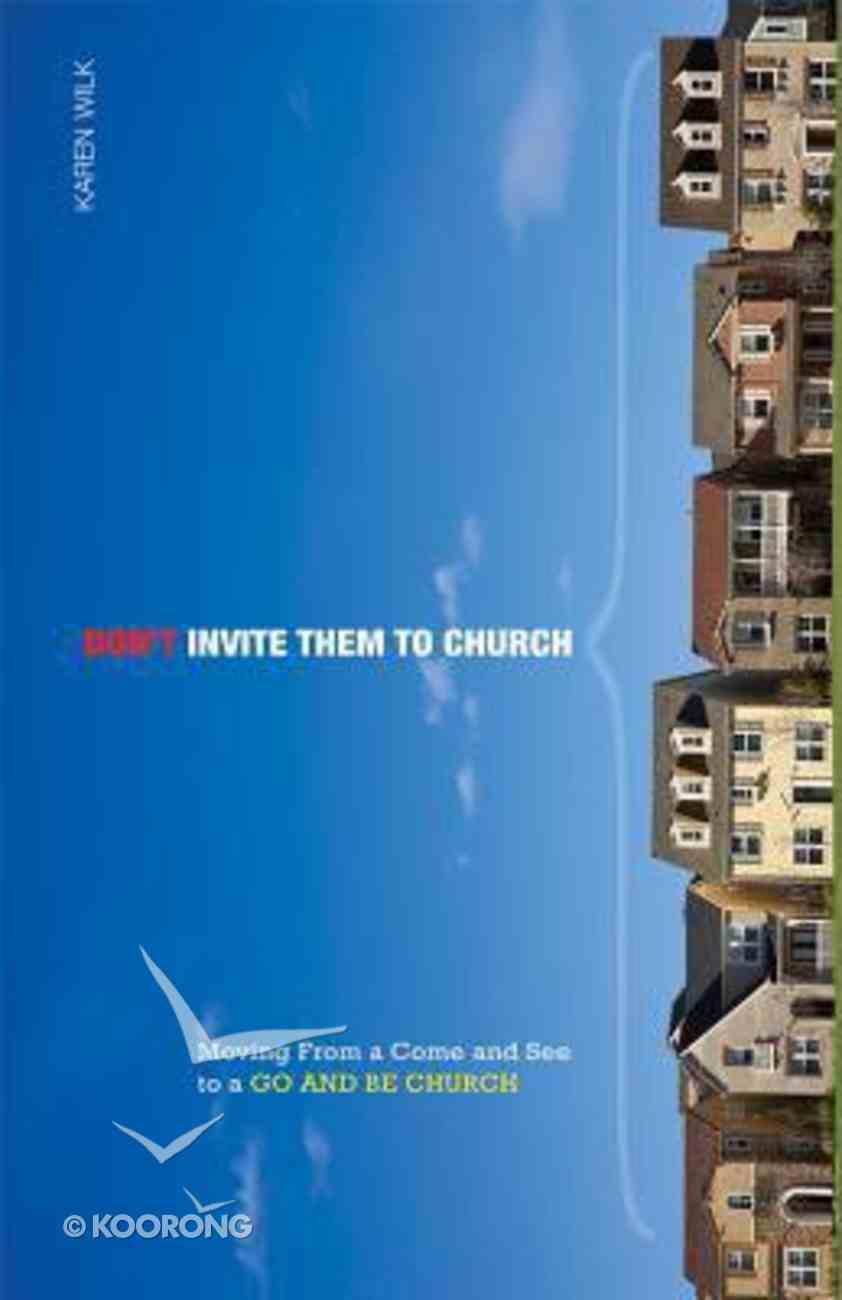 Don't Invite Them to Church Hardback