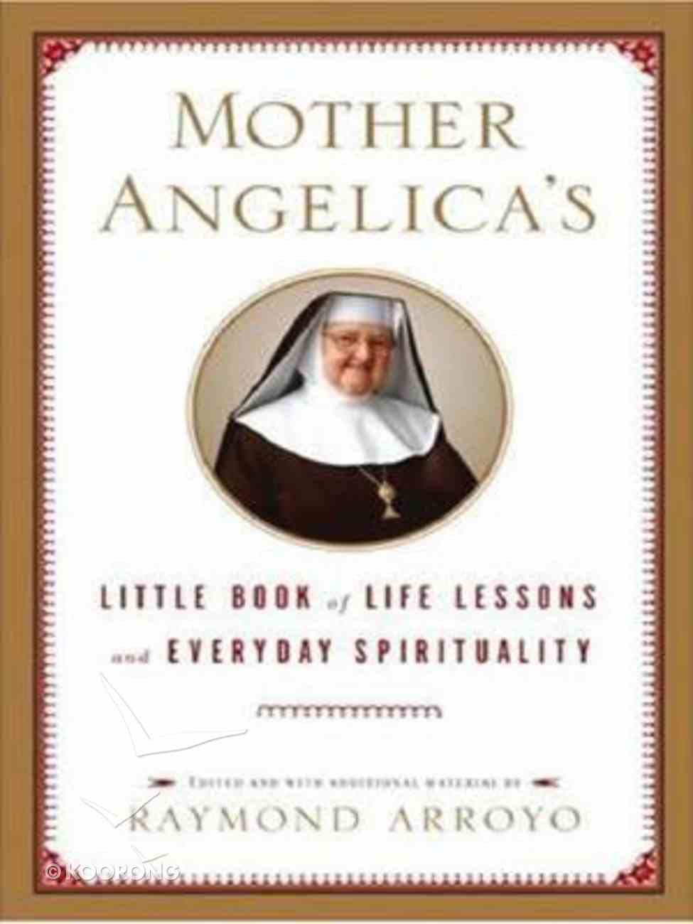 Mother Angelica's Little Book of Life Lessons and Everyday Spirituality (Large Print) Paperback