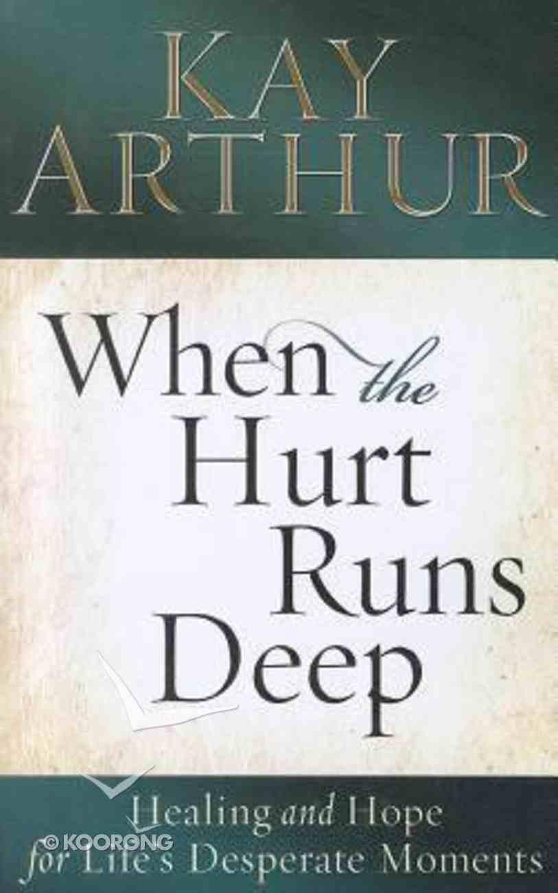 When the Hurt Runs Deep (Large Print) Paperback