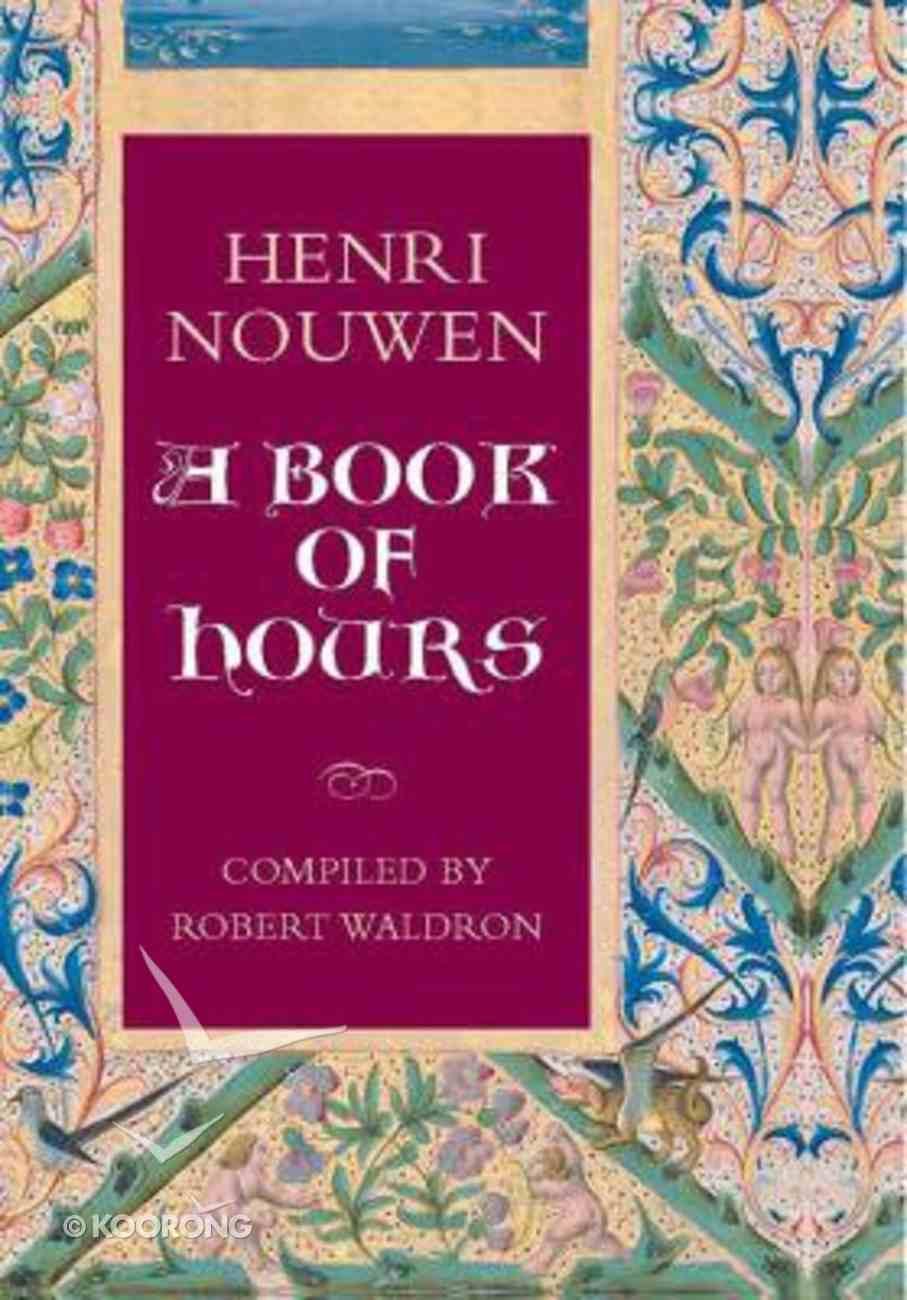 A Book of Hours Hardback
