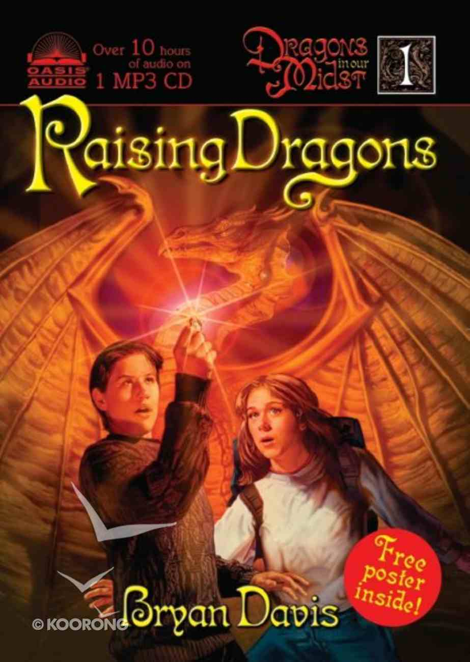 Raising Dragons (#01 in Dragons In Our Midst Series) CD