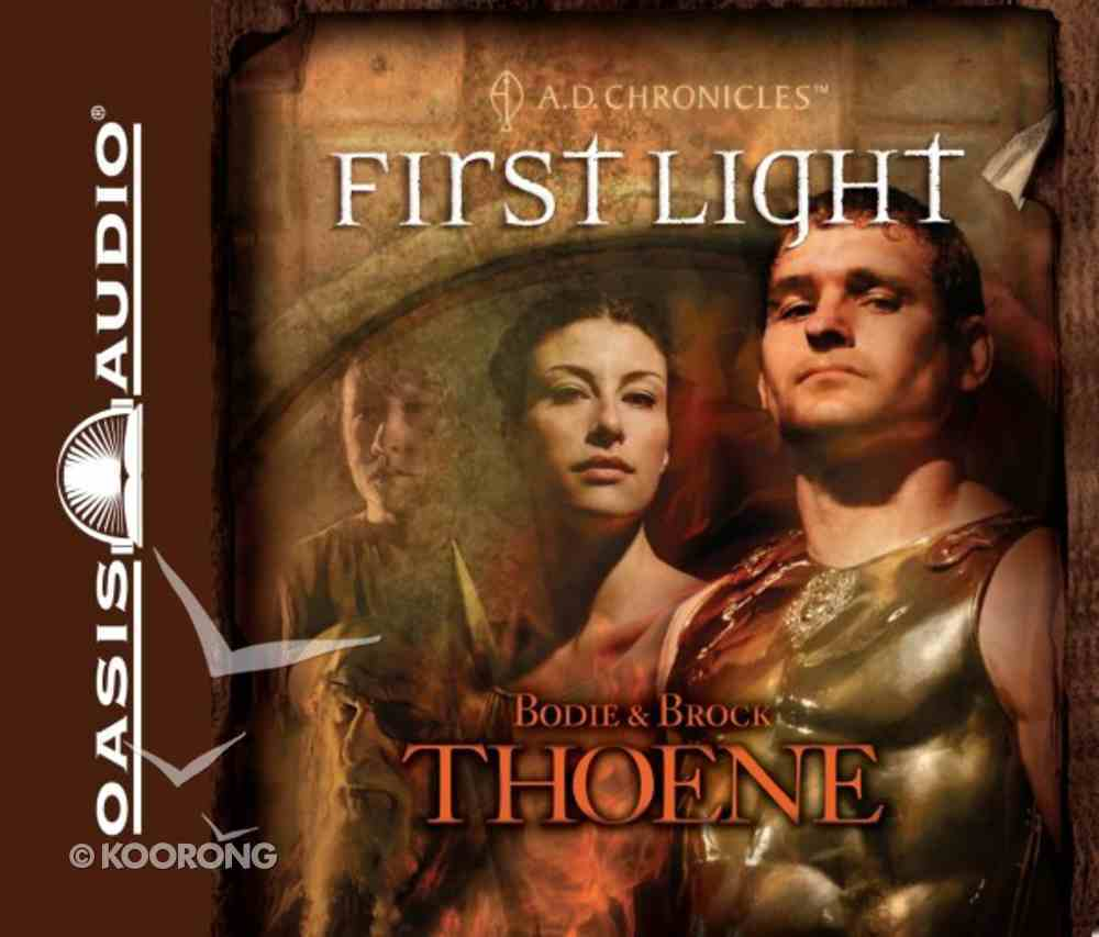 First Light 13 CDS (Unabridged) (#01 in A.d. Chronicles Series) CD