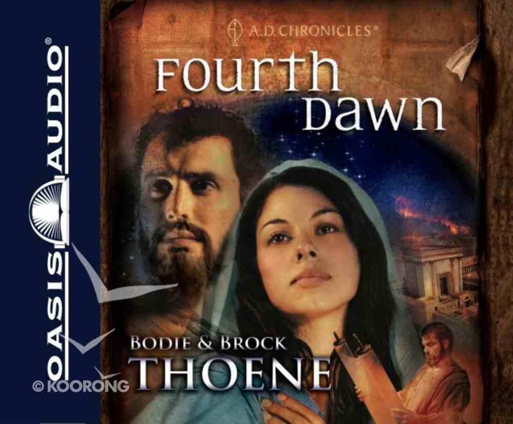 Fourth Dawn 8 CDS (Unabridged) (#04 in A.d. Chronicles Series) CD