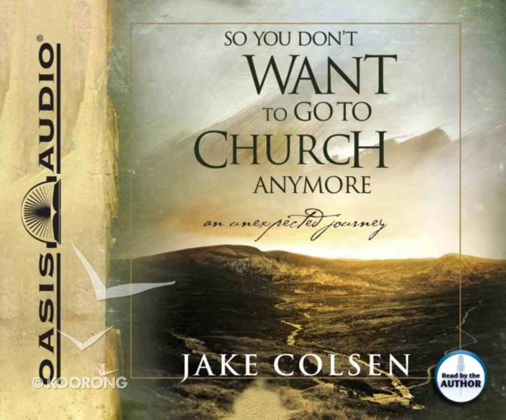 So You Don't Want to Go to Church Anymore (5 Cds) CD