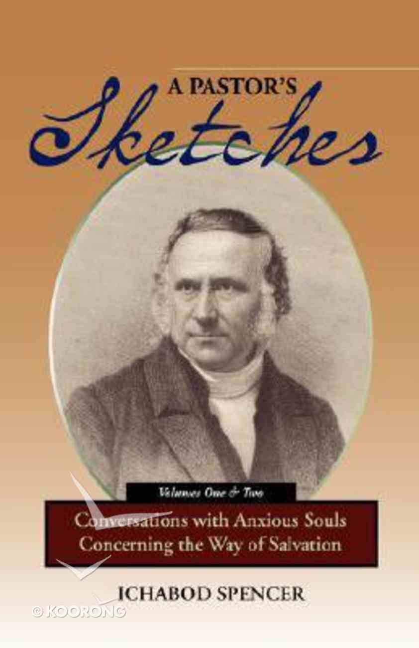 A Pastor's Sketches (Volume One & Two) Paperback