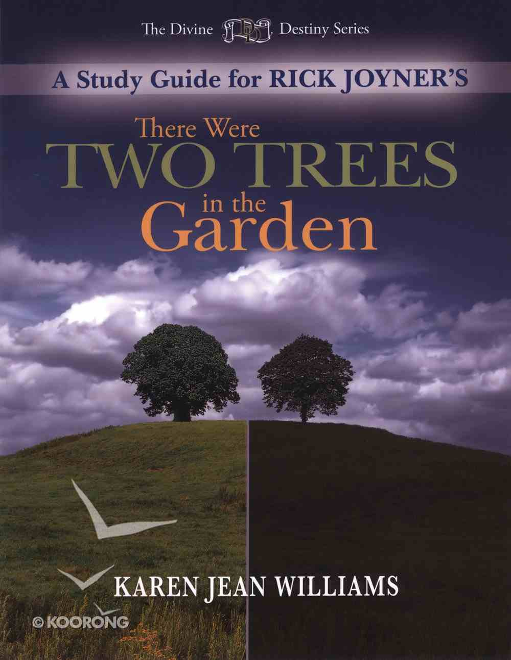 There Were Two Trees in the Garden (Study Guide) Paperback