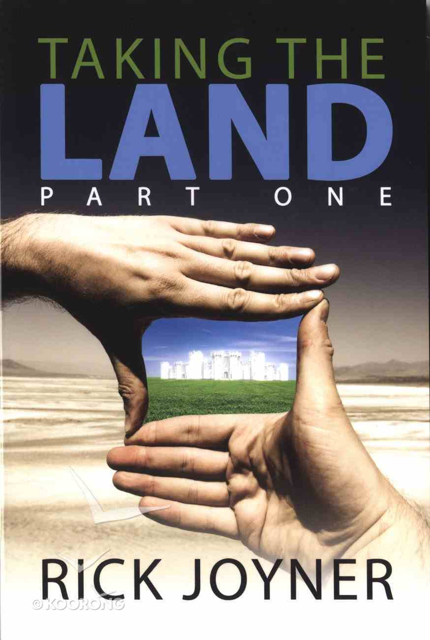 Taking the Land (Part One) Mass Market