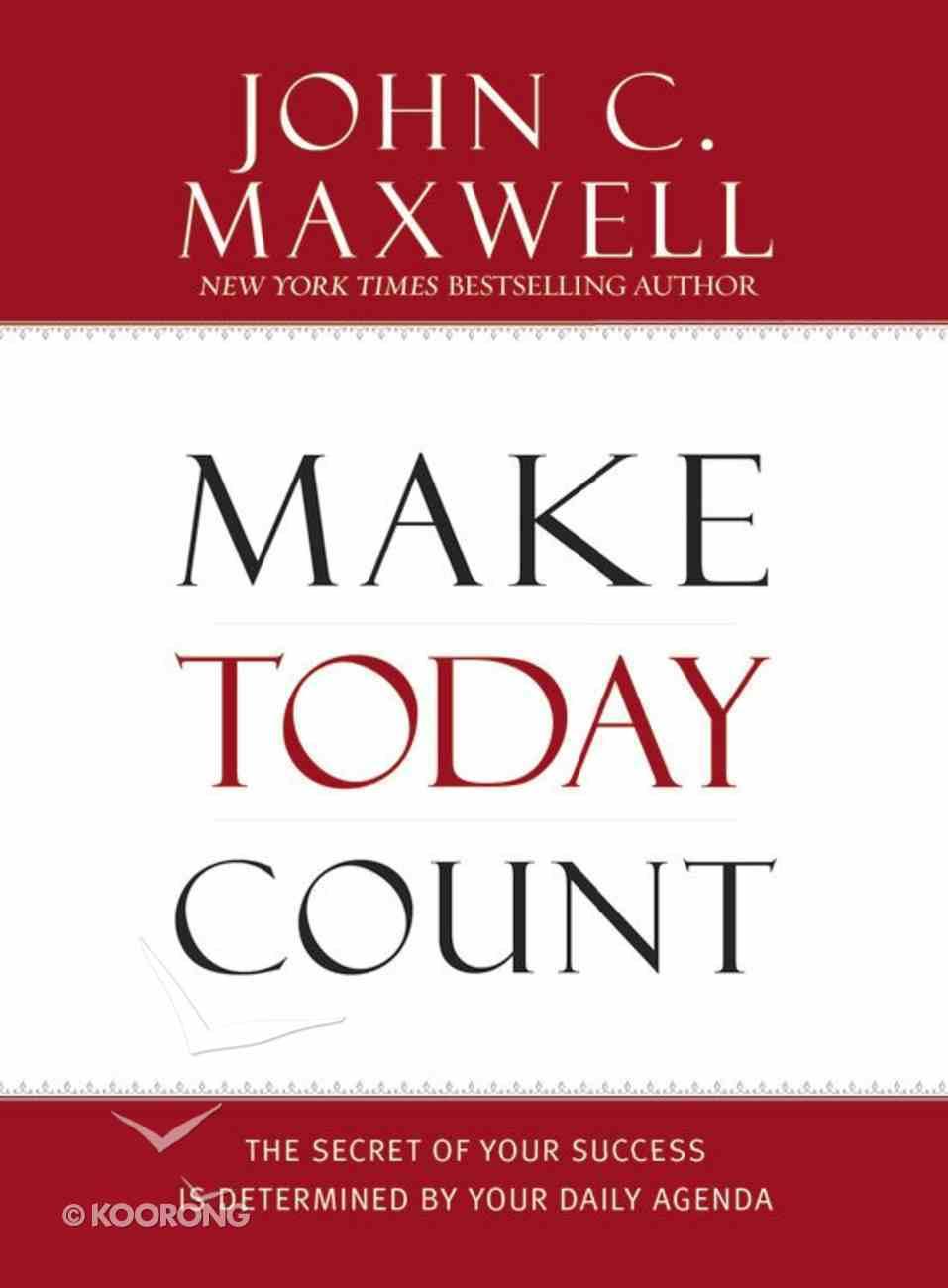 Make Today Count Hardback