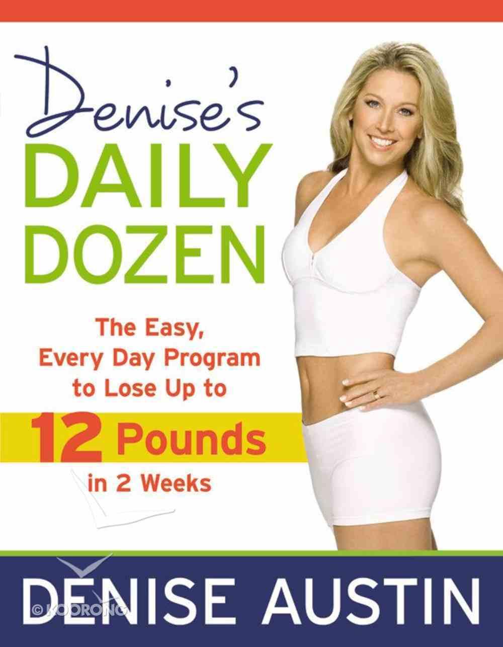 Denise's Daily Dozen Paperback