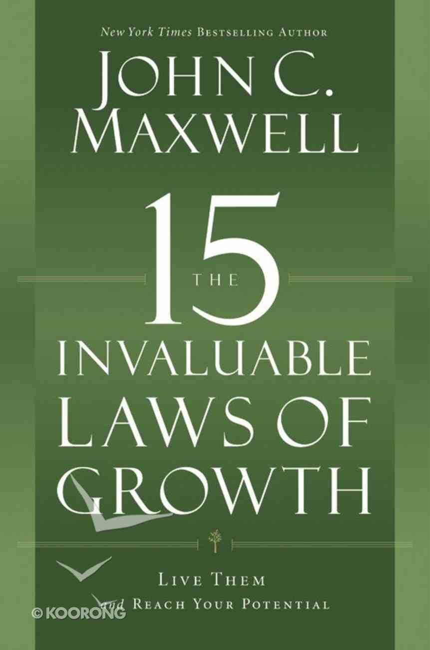The 15 Invaluable Laws of Growth Hardback