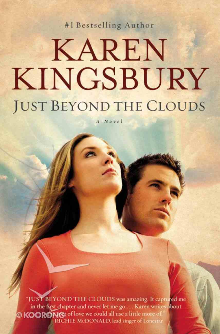 Just Beyond the Clouds Paperback