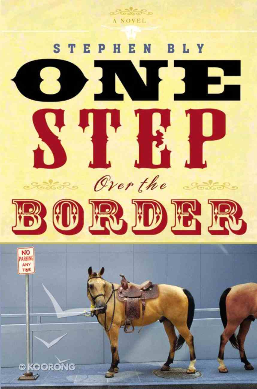 One Step Over the Border Paperback