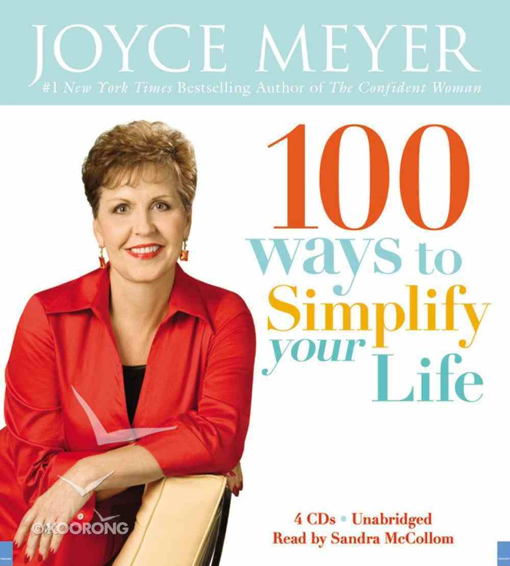 100 Ways to Simplify Your Life (Unabridged, 4 Cds) CD