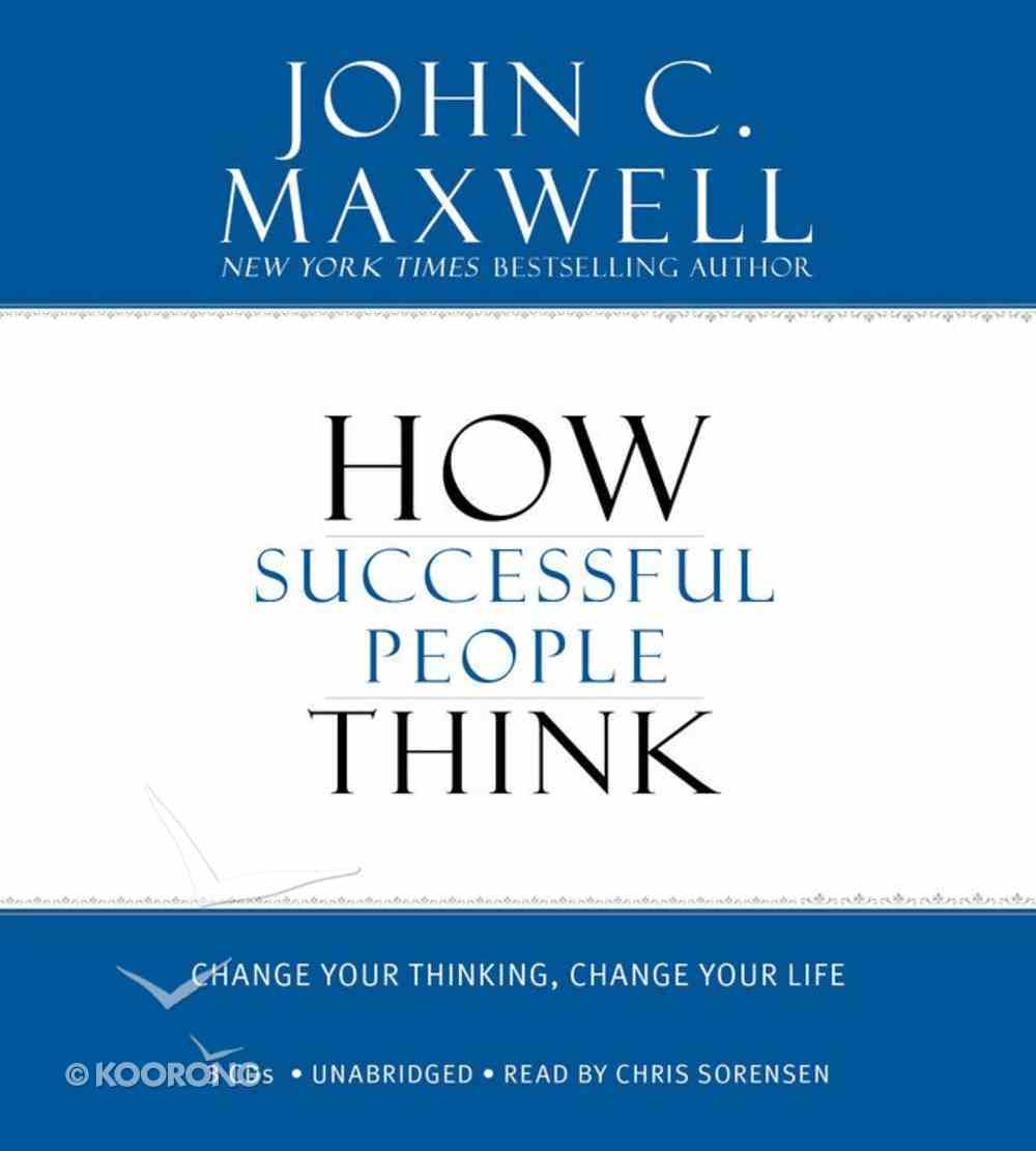 How Successful People Think (Unabridged) CD