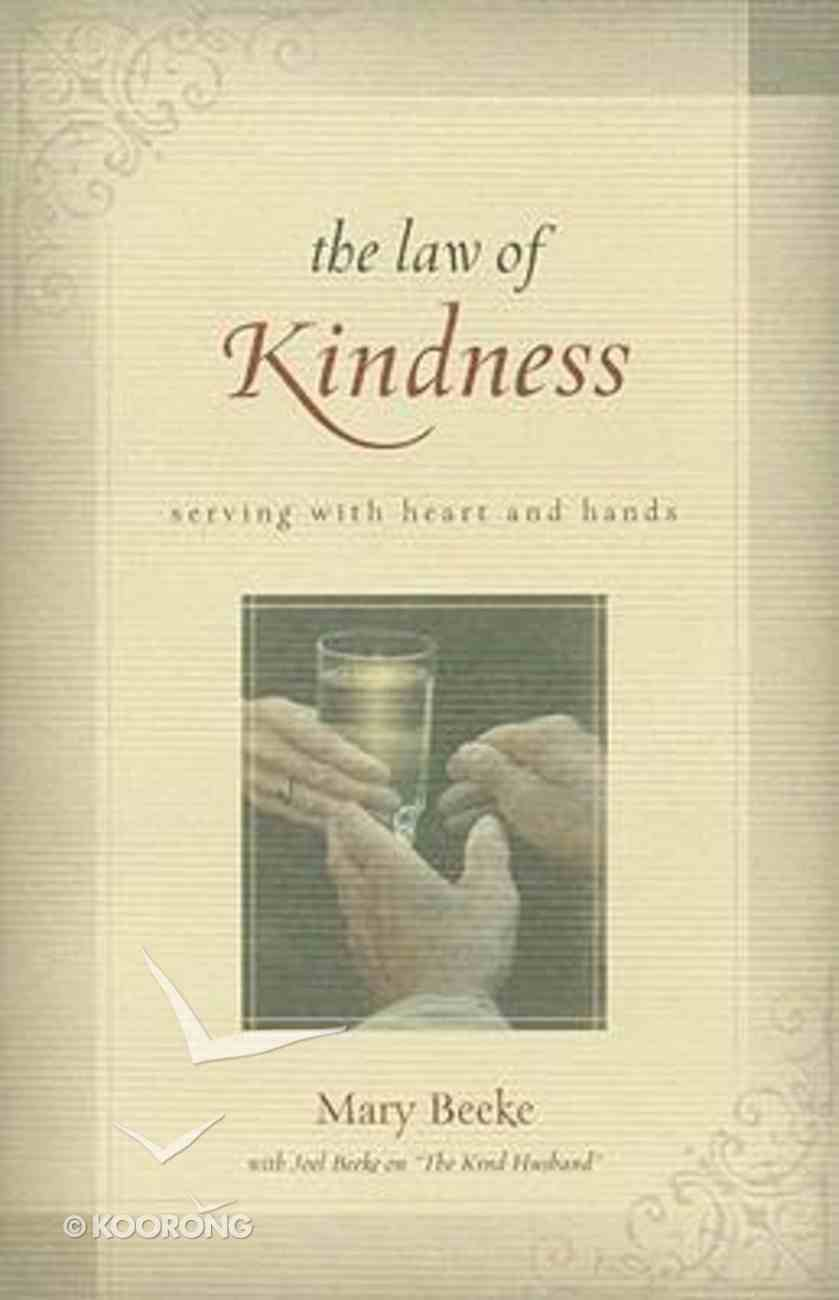 The Law of Kindness Paperback