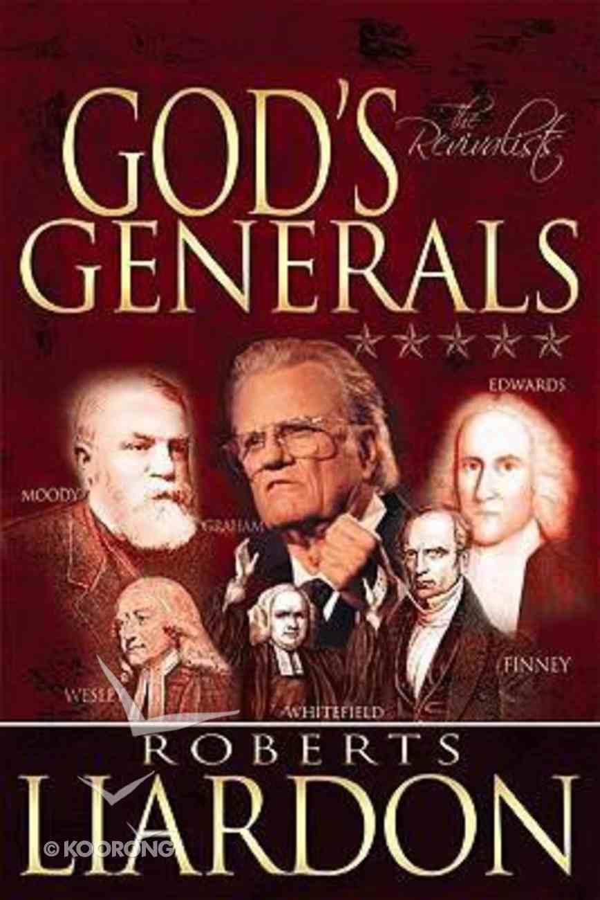 The Revivalists (#03 in God's Generals Series) Hardback