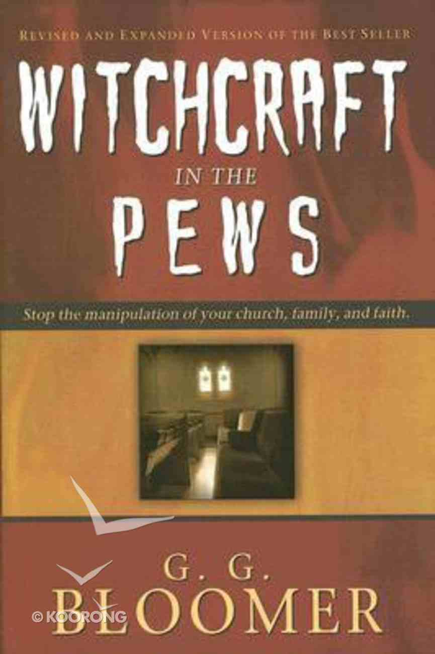 Witchcraft in the Pews Hardback