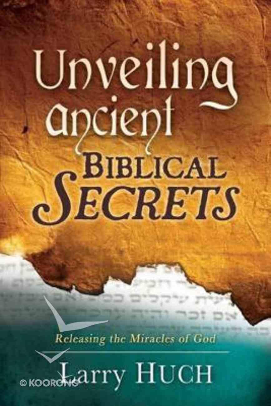 Unveiling Ancient Biblical Secrets Paperback