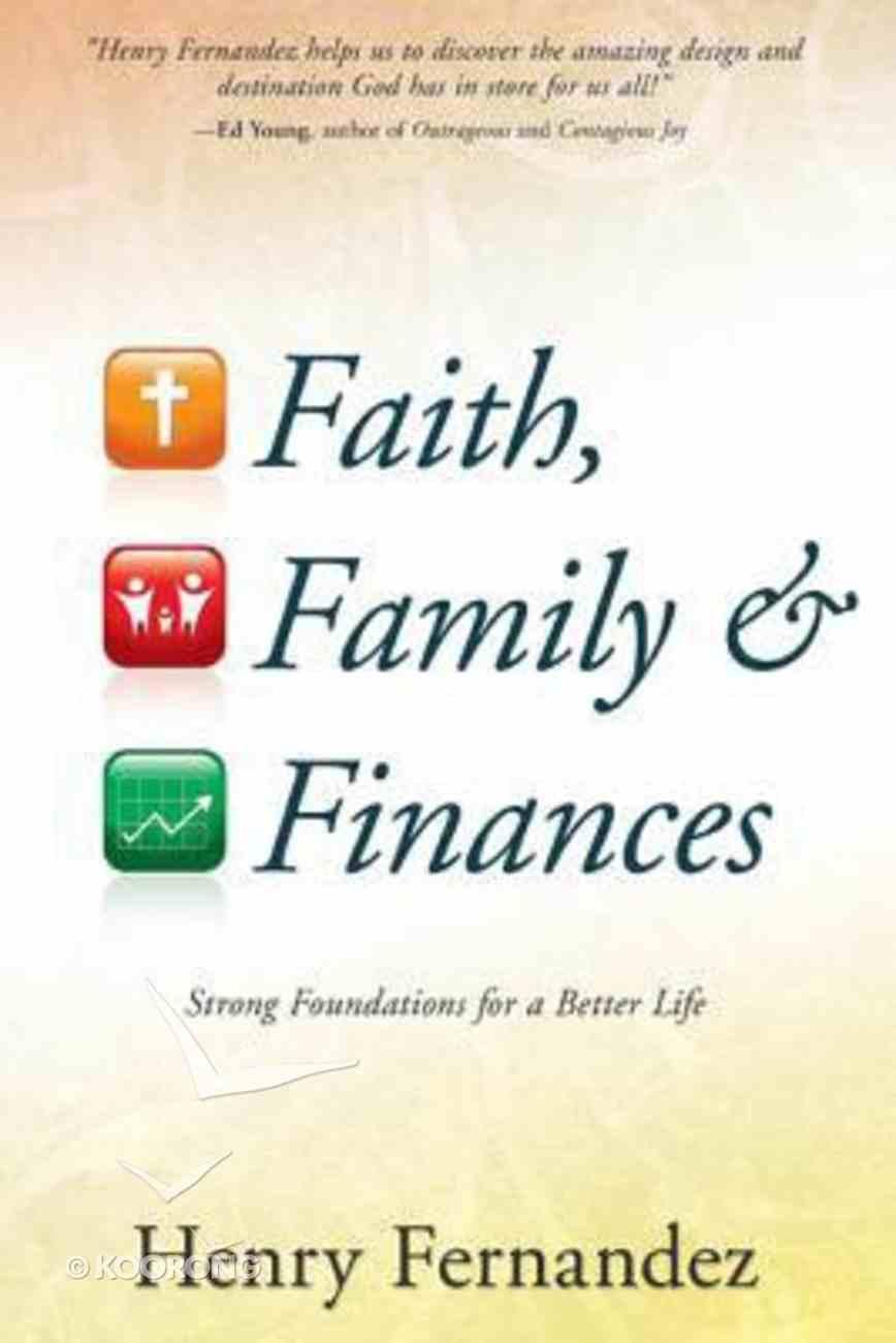 Faith, Family and Finances Paperback