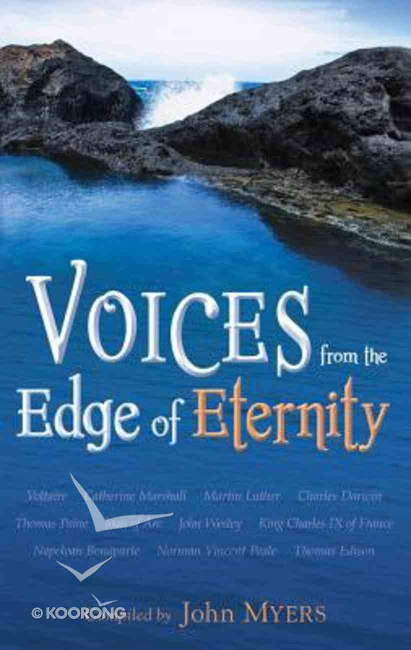 Voices From the Edge of Eternity Paperback