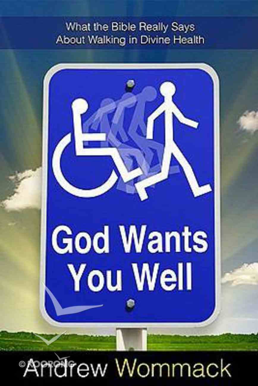God Wants You Well Paperback