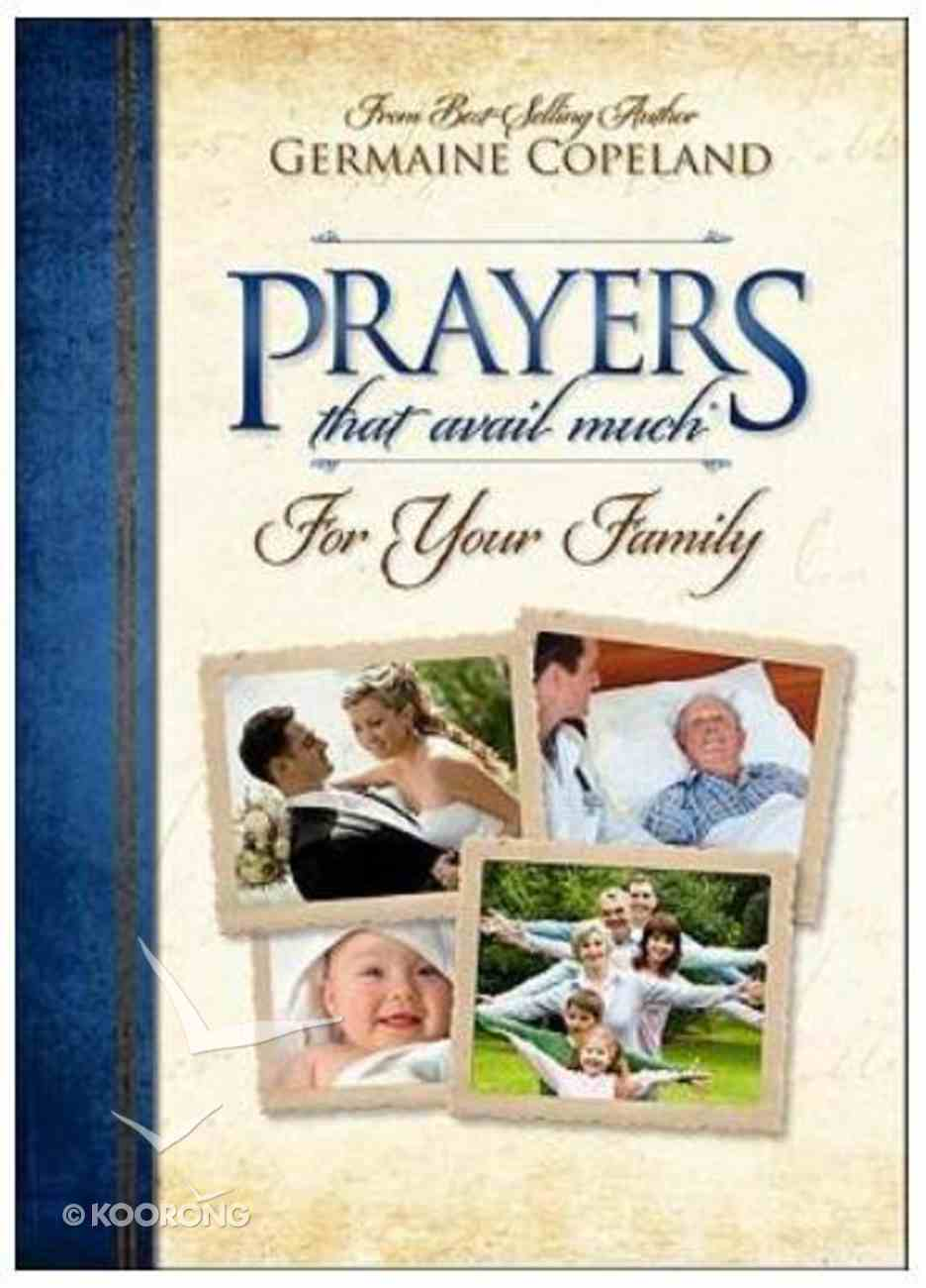 Prayers That Avail Much For Your Family (Prayers That Avail Much Series) Paperback