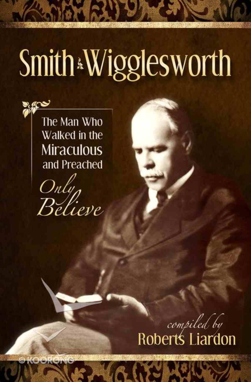 Smith Wigglesworth Paperback