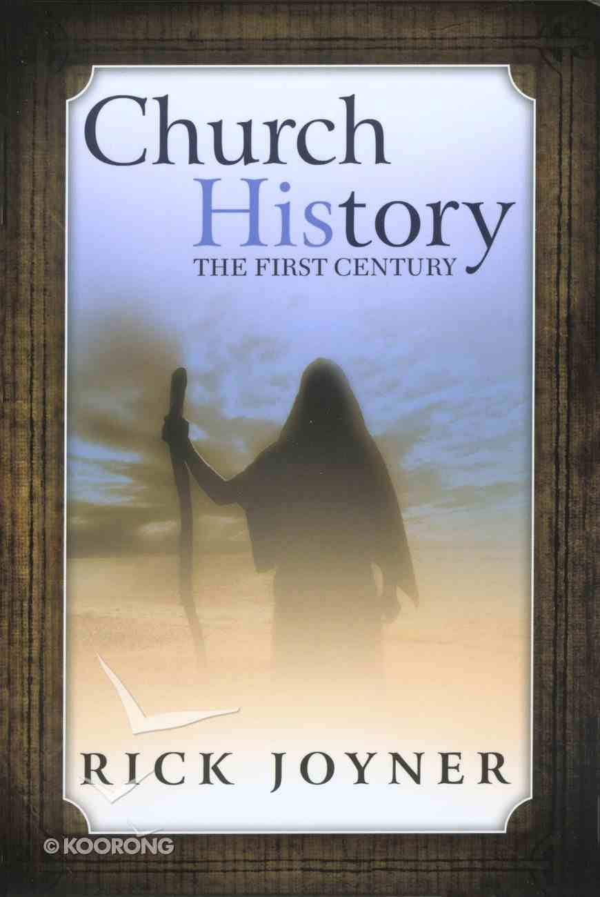 Church History; the First Century Paperback