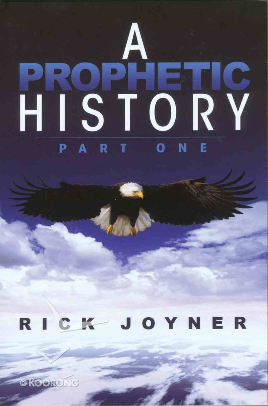 A Prophetic History (& Expanded) Paperback