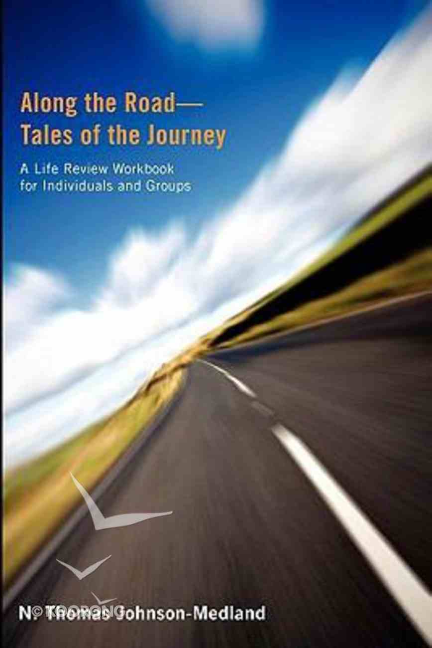 Along the Road - Tales of the Journey Paperback