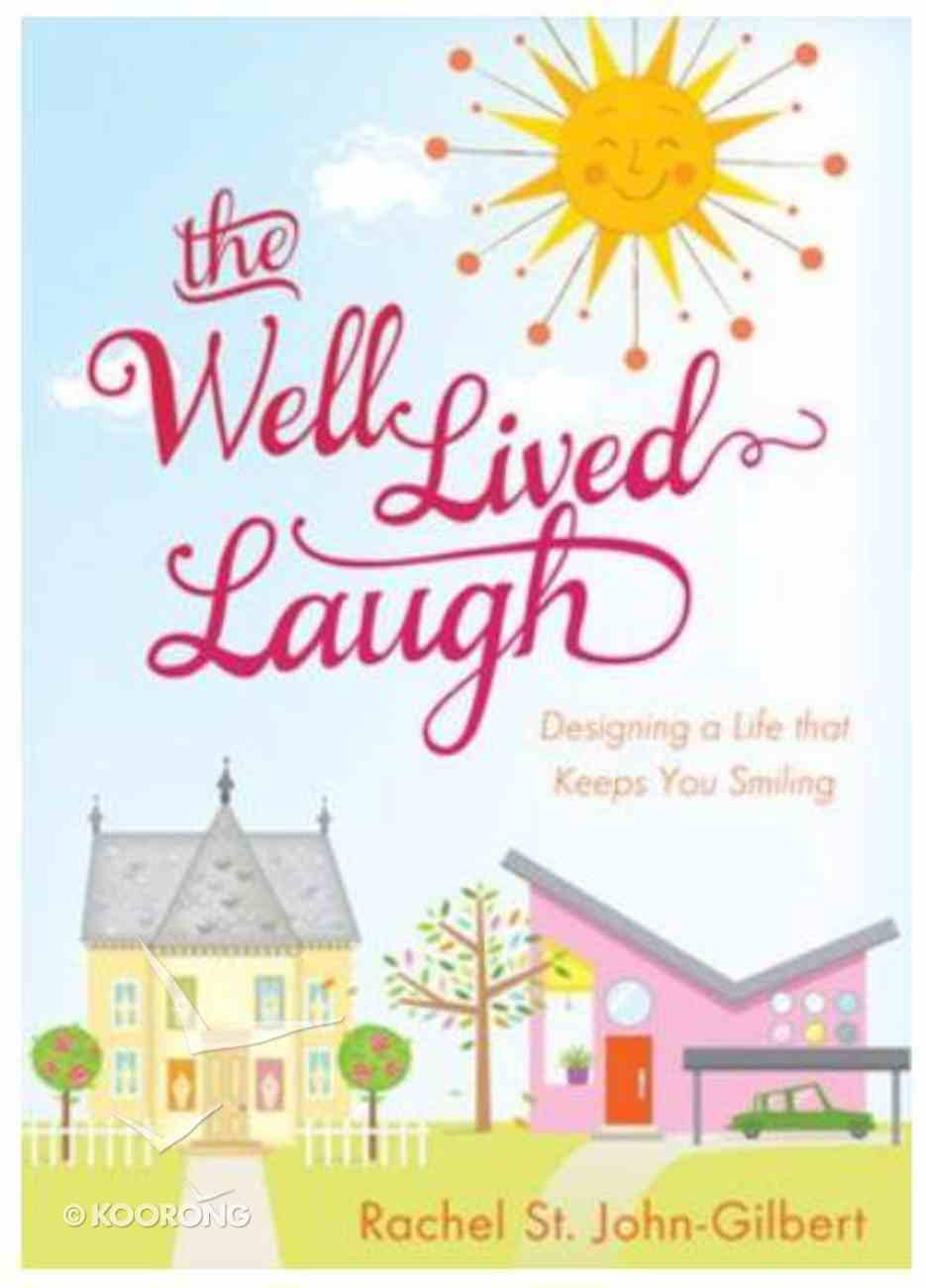 The Well-Lived Laugh Paperback