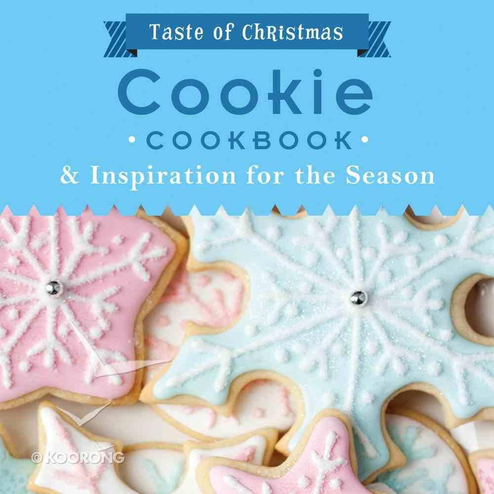 Taste of Christmas: Cookie Cookbook Paperback