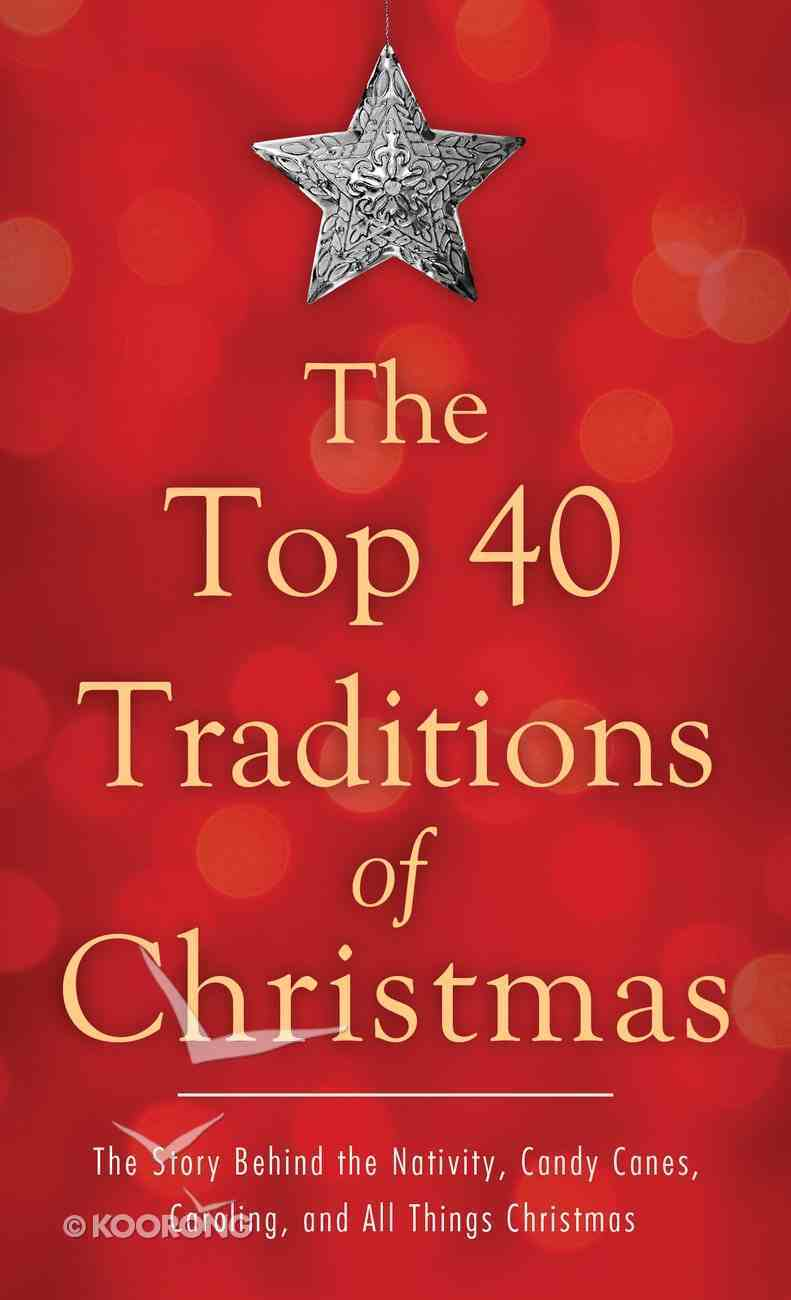 The Top 40 Traditions of Christmas Mass Market