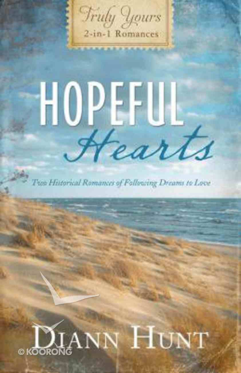 Hopeful Hearts (Truly Yours Series) Paperback