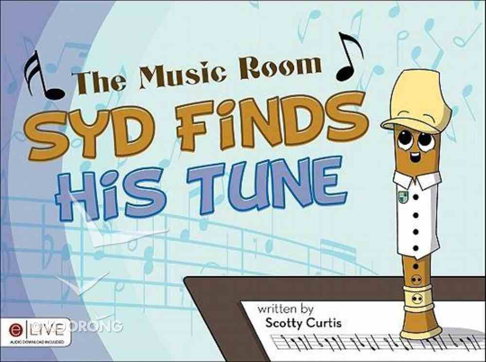 The Music Room: Syd Finds His Tune Paperback