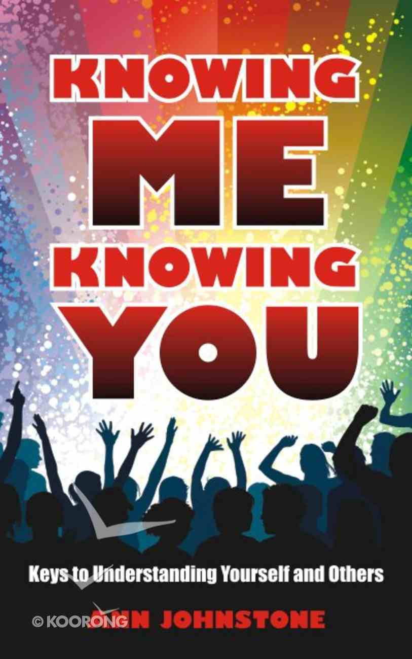 Knowing Me Knowing You Paperback
